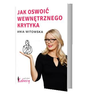 Kobiecy Punkt Widzenia Ania Witowska Justyna Kopeć ebook
