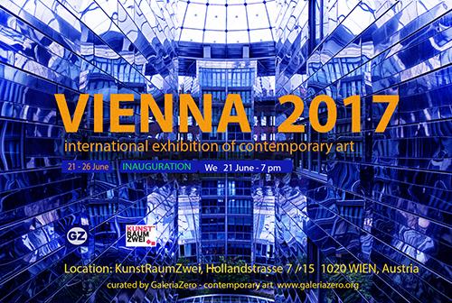 INTERNATIONAL EXHIBITION  OF CONTEMPORARY ART 21 - 26 June Location:KunstRaumZwei, Hollandstrasse 7 / 15  1020 WIEN, Austria
