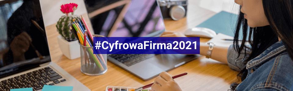 Cyfrowa Firma 2021