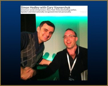 DR Simon Hedley (FIXMYFIRM.CO.UK) with Gary Vaynerchuk