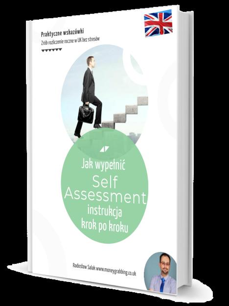 Instrukcja krok po kroku  o rozliczeniu self employed w UK  Praktyczne wskazówki