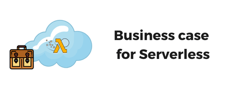 Pattern Match Blog Post - Business Case for Serverless Computing.