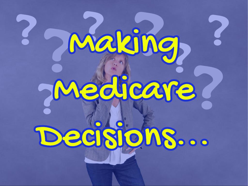 Making Medicare Decisions Slides