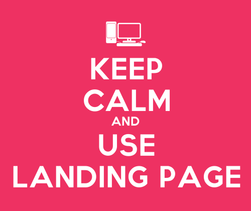 Keep-Calm-And-Use-Landing-Page