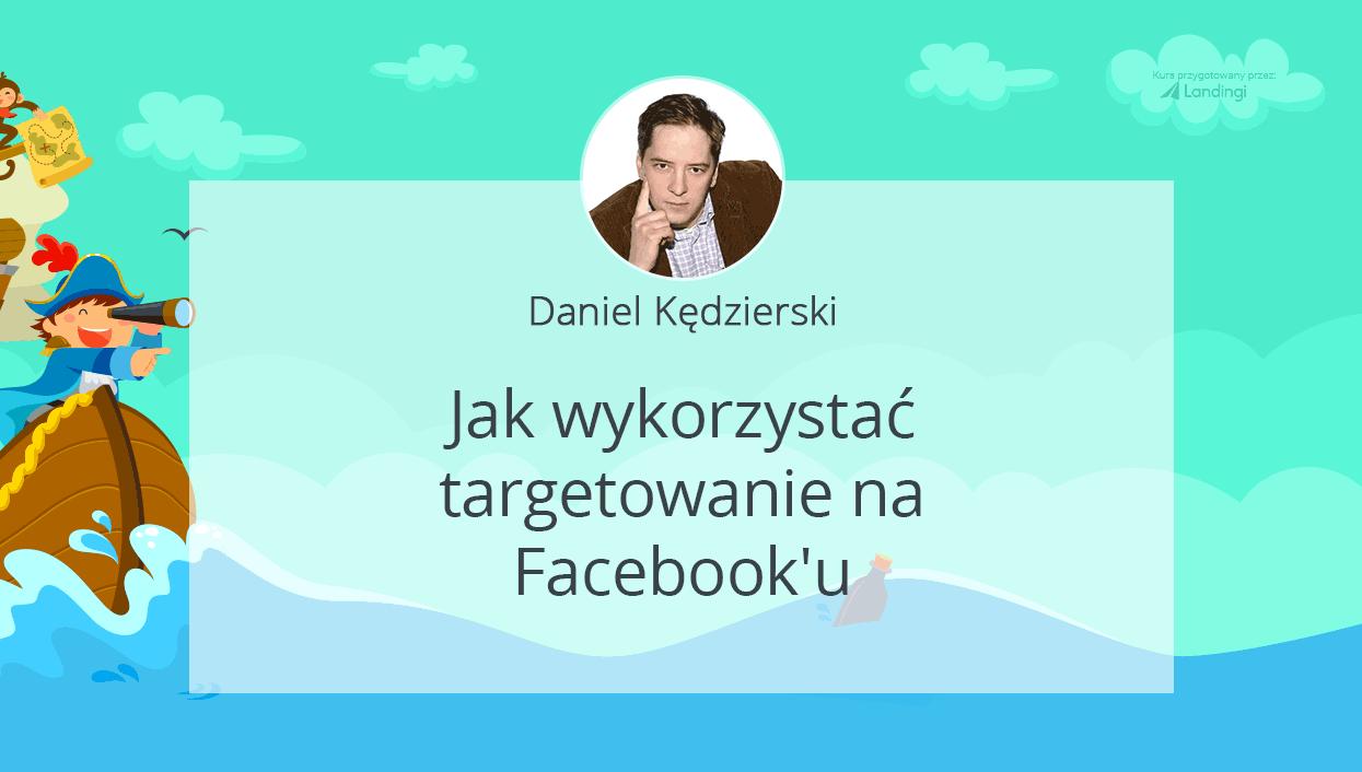 kurs dobrylanding Kędzierski targetowanie Facebook