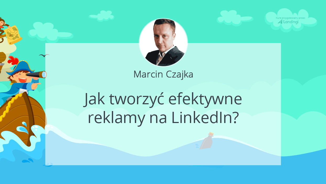 kurs dobrylanding reklama linkedin Czajka