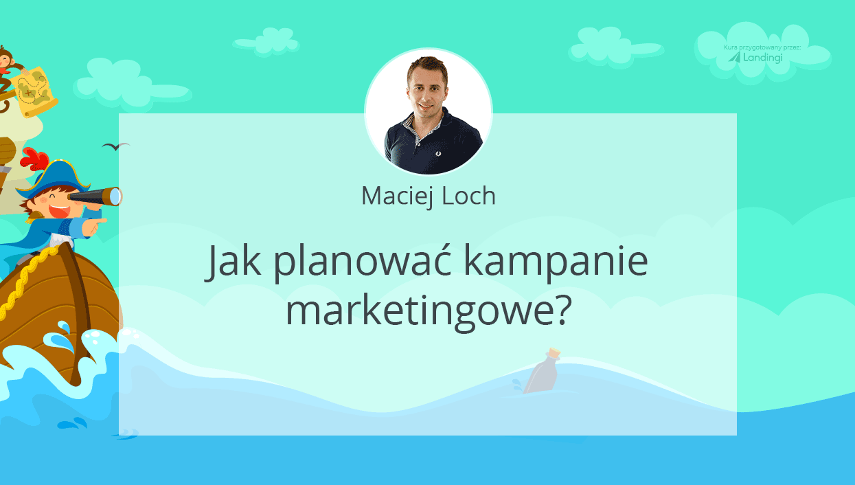 kurs dobrylanding Loch kampania marketingowa