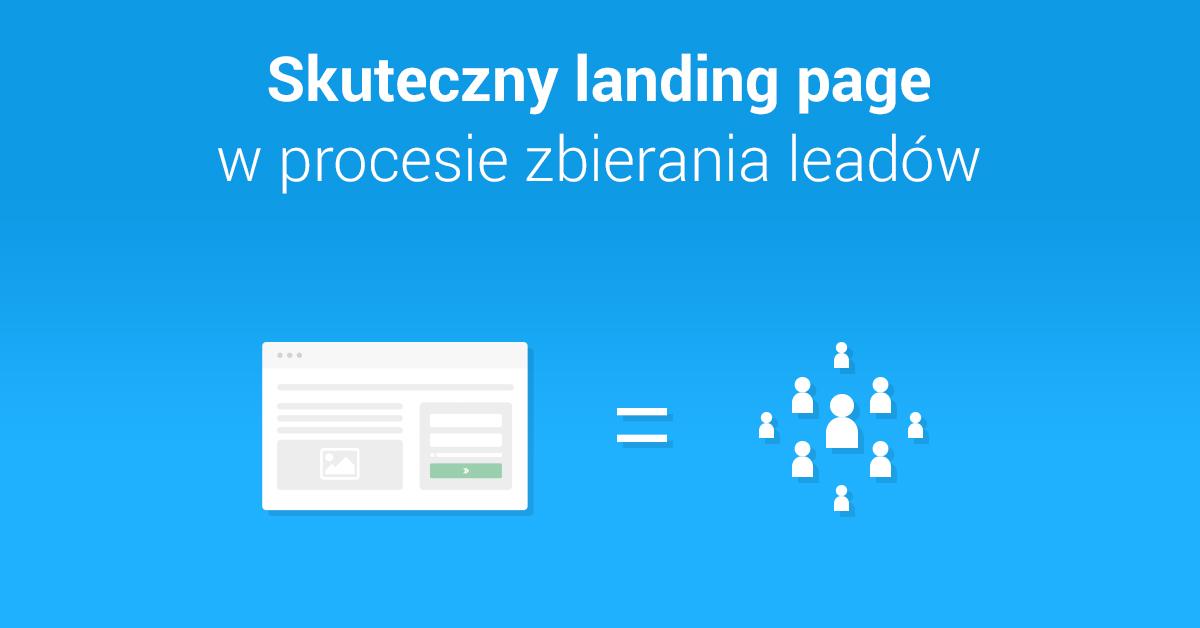 Skuteczny landing page w procesie zbierania leadów
