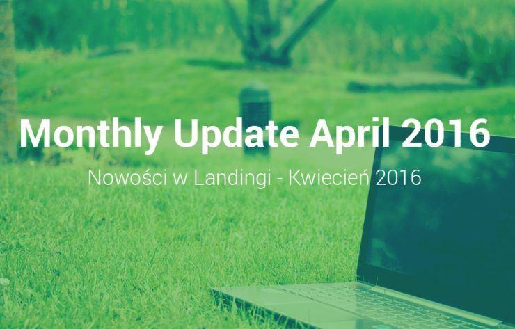 Nowości Landingi Kwiecień 2016