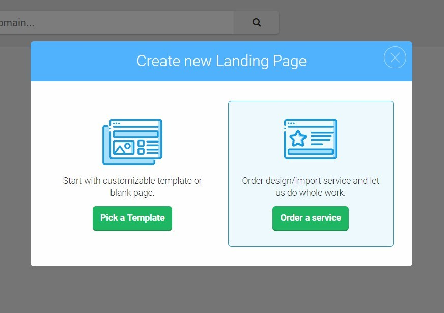 "After clicking ""Create new landing page"", a box will pop up with two options: Pick a Template Order a service If you'd prefer to have Landingi design and build your landing page, choose ""Order a service"". If you'd prefer to build your own landing page, choose ""Pick a Template"" to pick from over 200+ templates that you can customize. The rest of this tutorial will assume you chose ""Pick a Template"". Step 3: Select a Landing Page Goal"