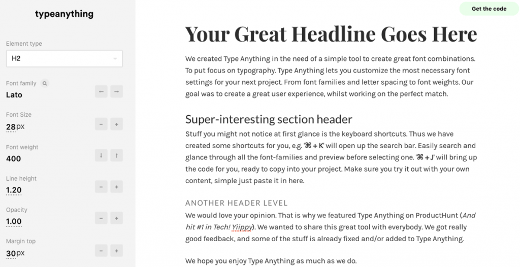 Play with font styles, sizes and more!