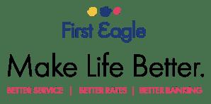 First Eagle FCU Make Life Better