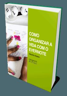 Capa do eBook Como Organizar A Vida Com O Evernote
